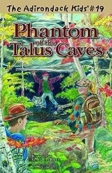 Phantom of the Talus Caves - Book #19 of the Adirondack Kids