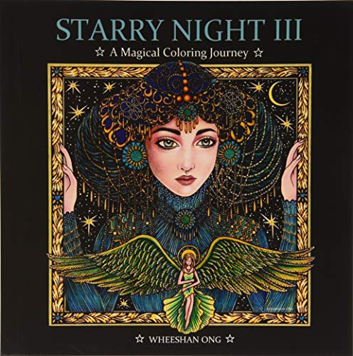 Starry Night III: A Magical Coloring Journey (Starry Night Coloring Book Series, Band 3)