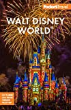 Fodor's Walt Disney World: with Universal & the Best of Orlando (Full-color Travel Guide) (English Edition)