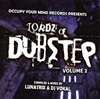Vol. 2-Lordz of Dubstep