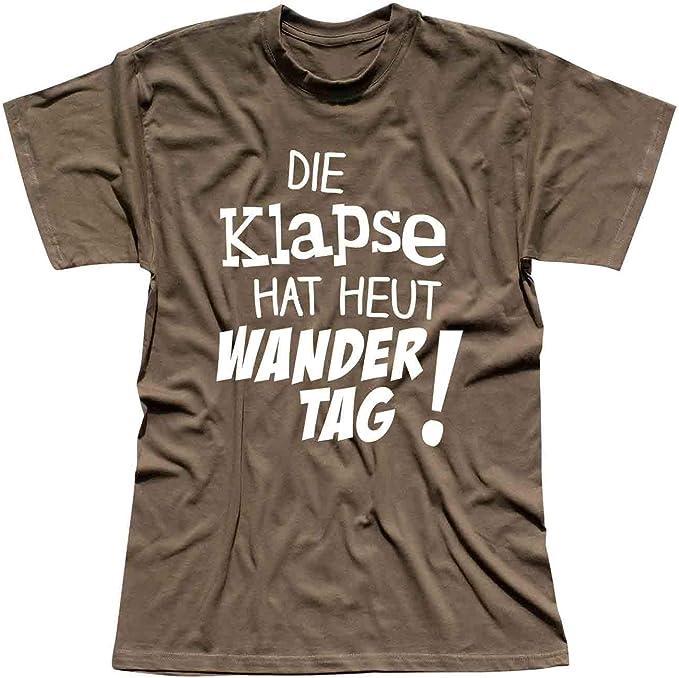 T-Shirt Die Klapse hat heute Wandertag Spruch Sprüche Spass witzig lustig S-4XL