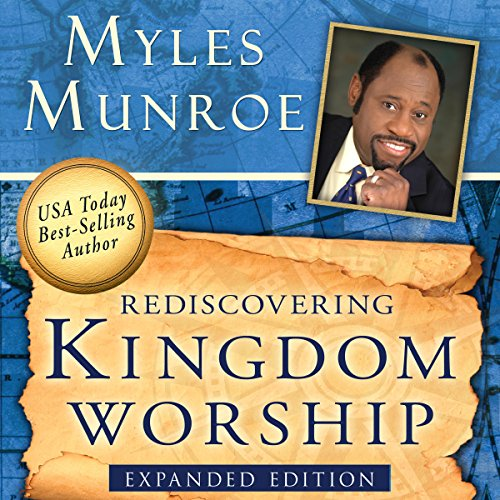 Rediscovering Kingdom Worship audiobook cover art