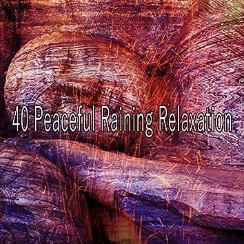 40 Peaceful Raining Relaxation