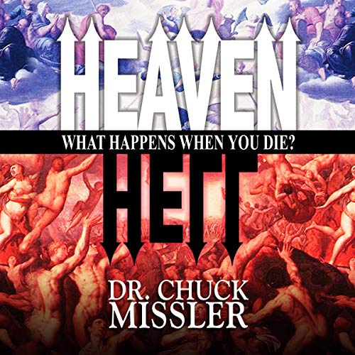 Heaven and Hell: What Happens When You Die? cover art