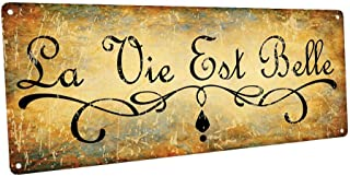 La Vie Est Belle Metal Sign, Life is Beautiful, French Quote, Home Decor, Rustic