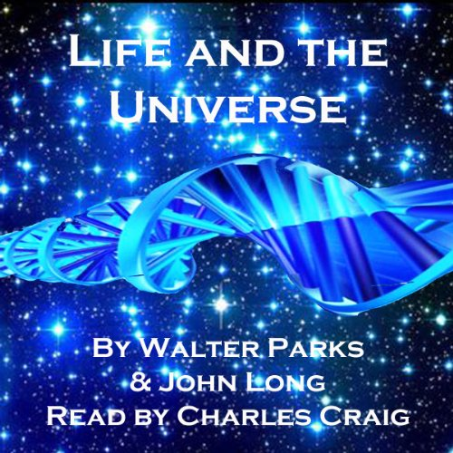 Life and the Universe: Exploring Eternity audiobook cover art