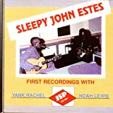 Sleepy John Estes: First Recordings With Lewis & Rachel