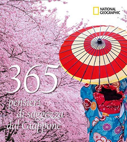365 pensieri di saggezza dal Giappone. Ediz. illustrata