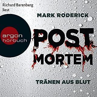 Tränen aus Blut     Post Mortem 1              Autor:                                                                                                                                 Mark Roderick                               Sprecher:                                                                                                                                 Richard Barenberg                      Spieldauer: 11 Std. und 57 Min.     1.988 Bewertungen     Gesamt 4,4