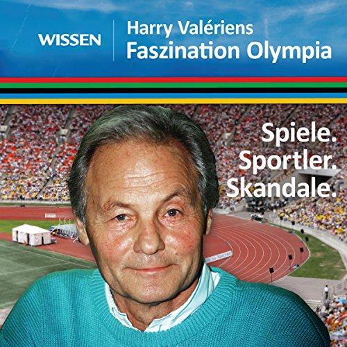 Harry Valériens Faszination Olympia audiobook cover art