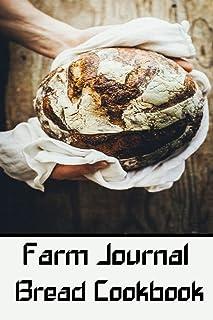 farm journal bread cookbook: wonderful Blank Lined Gift for farm bread cookbook lovers
