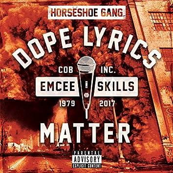 Dope Lyrics Matter