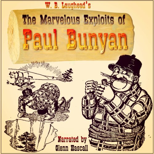 The Marvelous Exploits of Paul Bunyan audiobook cover art