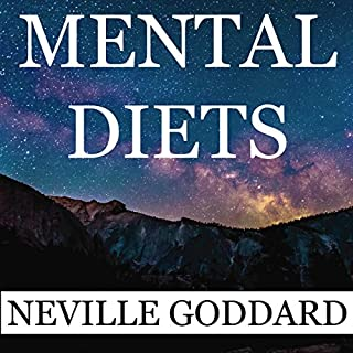 Neville Goddard: Mental Diets audiobook cover art