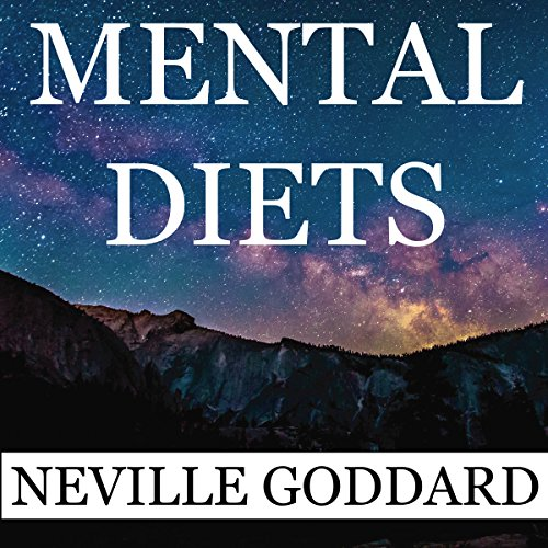 Neville Goddard: Mental Diets cover art