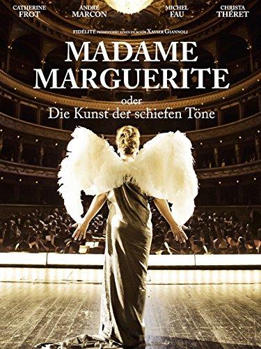 Madame Marguerite oder Die Kunst der schiefen Töne [dt./OV]