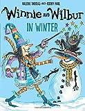 Winnie and Wilbur in Winter by Valerie Thomas (2016-09-01) -