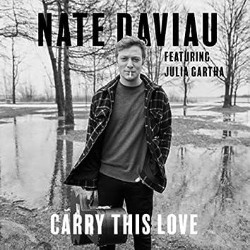 Carry This Love (feat. Julia Gartha)