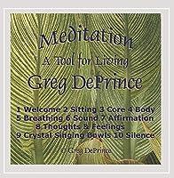 Meditation a Tool for Living