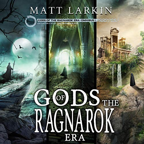 Gods of the Ragnarok Era Omnibus 1: Books 1-3 audiobook cover art