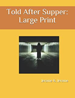 Told After Supper: Large Print