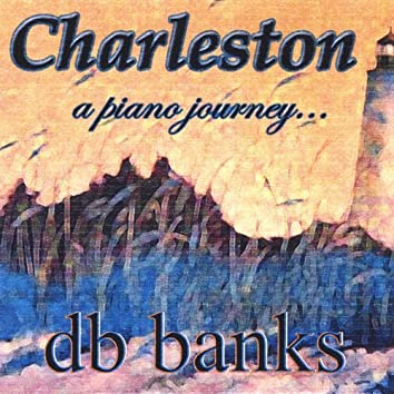 Charleston a Piano Journey