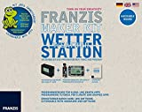 Franzis Maker Kit Wetterstation: selberbauen und programmieren