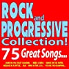 Rock and Progressive Collection! 75 Great Songs... (Shine on You Crazy Diamond, I Need a Hero, Smoke on the Water, Message in a Bottle, Bad, Born in the U.S.A., We Are the Champions)