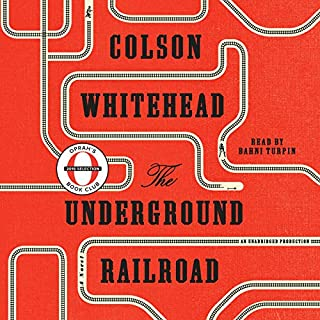The Underground Railroad (Oprah's Book Club)     A Novel              Written by:                                                                                                                                 Colson Whitehead                               Narrated by:                                                                                                                                 Bahni Turpin                      Length: 10 hrs and 43 mins     49 ratings     Overall 4.1