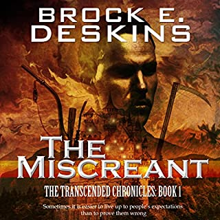 The Miscreant     The Transcended Chronicles, Book 1              By:                                                                                                                                 Brock E. Deskins                               Narrated by:                                                                                                                                 J. S. Arquin                      Length: 13 hrs and 16 mins     37 ratings     Overall 3.9