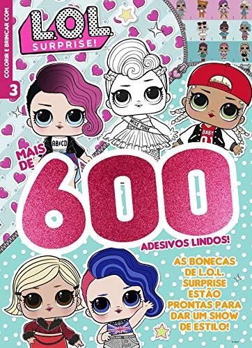 L.O.L. Surprise!: Colorir e Brincar - 600 Adesivos