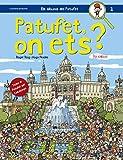 Patufet, On Ets?: Troba el Patufet per Catalunya: 1 (Els àlbums del Patufet)