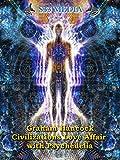 Graham Hancock - Civilization's love affair with Psychedelia