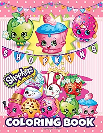 Shopkins Coloring Book: For Kids (Ages 3-12)