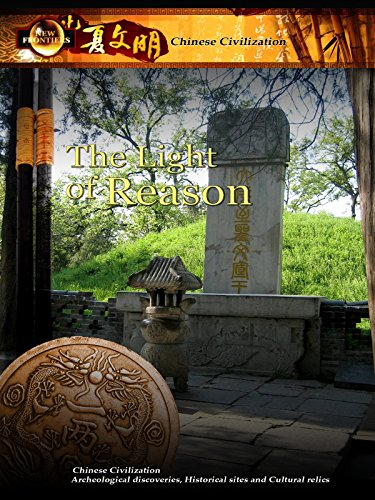 Chinese Civilization - The Light of Reason