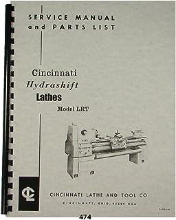 Cincinnati LRT Hydrashift Lathe Service Manual & Parts List
