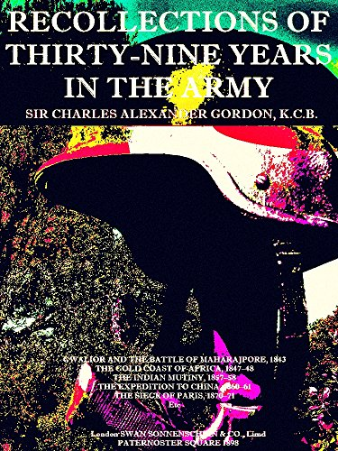 Recollections of Thirty-nine Years in the Army (English Edition)