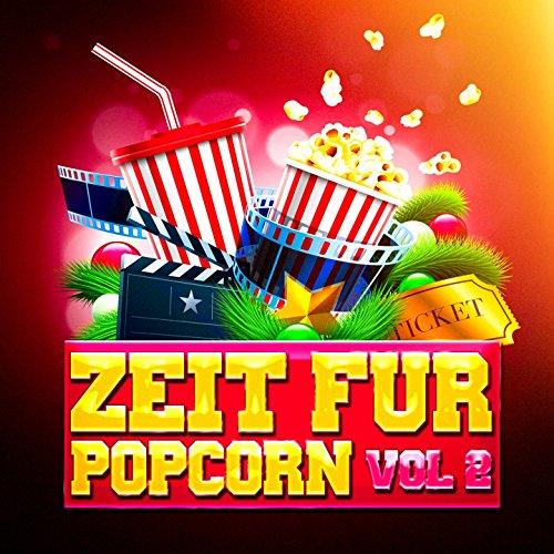 Zeit für Popcorn, Vol. 2 (Das Beste aus Film-Soundtracks)