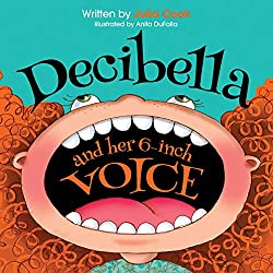 10 Best Kids Books To Help With Everyday Life - Decibella and Her 6-Inch voice