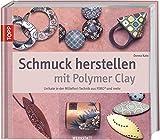 Schmuck herstellen mit Polymer Clay: Unikate in der Millefiori-Technik aus FIMO und mehr - Donna Kato