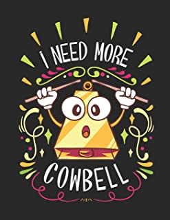 I Need More Cowbell: Blank Music Playlist Paper / Logbook For Your Favorite Music / Log Book For Mixtape Tracks / Music Title Journal