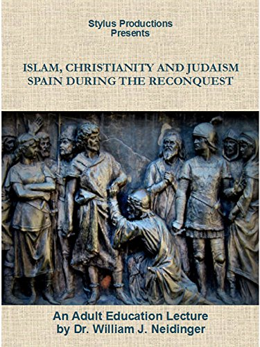 Islam, Christianity and Judaism: Spain During the Reconquest [OV]