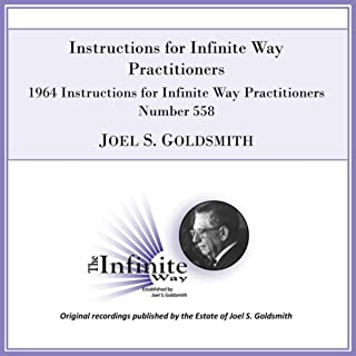 Instructions for Infinite Way Practitioners (1964 Instructions for Infinite Way Practitioners, Number 558) [Live]