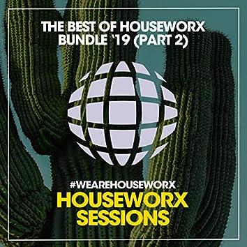 The Best Of Houseworx Bundle '19 (Part 2)