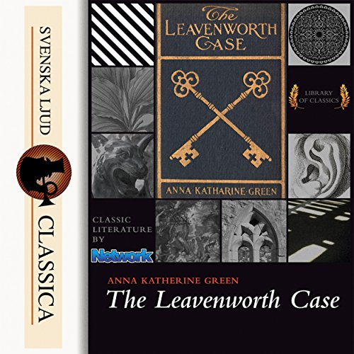 The Leavenworth Case (Mr. Gryce 1) audiobook cover art