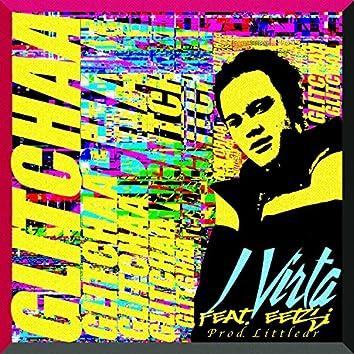 Glitchaa (feat. Eetsi)
