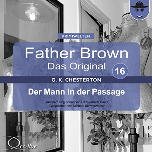 Der Mann in der Passage (Father Brown - Das Original 16) Titelbild