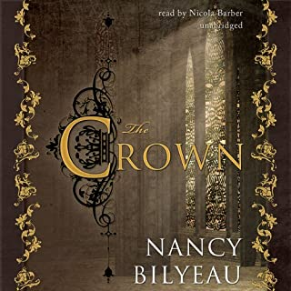 The Crown                   By:                                                                                                                                 Nancy Bilyeau                               Narrated by:                                                                                                                                 Nicola Barber                      Length: 14 hrs and 45 mins     240 ratings     Overall 3.8