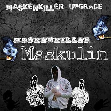 Maskenkiller Maskulin