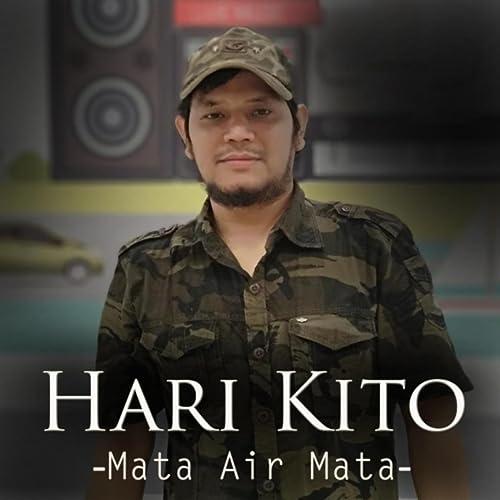 Mata Air Mata By Hari Kito On Amazon Music Amazon Com